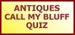 Colyton History Antiques Call My Bluff Quiz